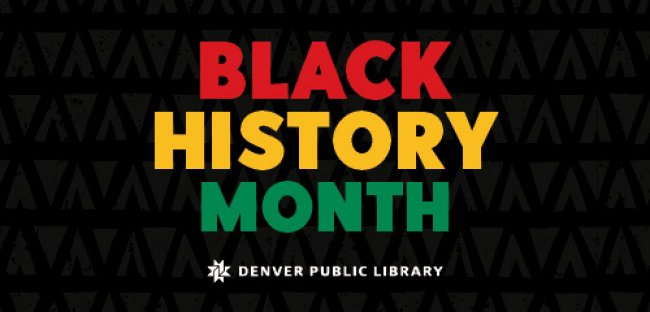 Black History Month at the Denver Public Library