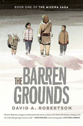 Image depicts The Barren Grounds book cover with four people walking through the snow. Two humans, one bear and one squirrel.