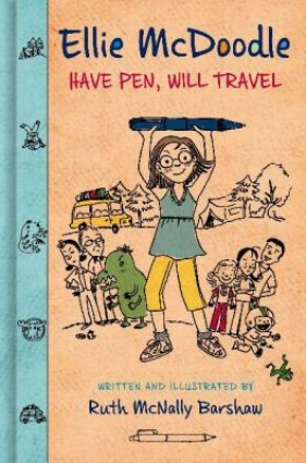 Book cover for Ellie McDoodle: Have Pen, Will Travel by Ruth McNally Barshaw