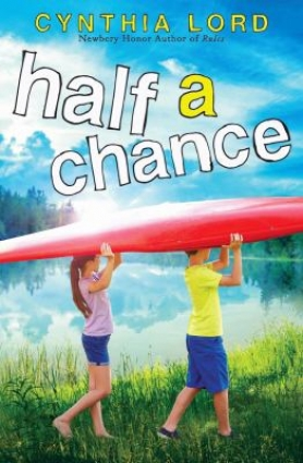 Book Cover for Half a Chance by Cynthia Lord