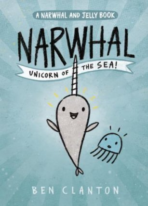 book cover: Narwhal: Unicorn of the Sea by Ben Clanton