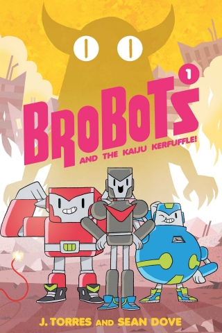 "Cover of the book ""Brobots and the Kaiju Kerfuffle!"""
