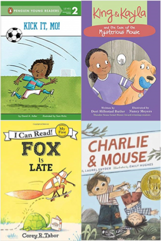 Book Covers: Kick It, Mo!, Fox is Late, King & Kayla and the Case of the Mysterious Mouse, Charlie & Mouse
