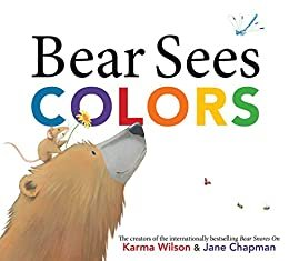 Image depicts Bear Sees Colors book cover with a smiling bear with a mouse on its head looking up