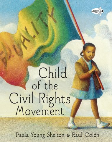 Image depicts Child of the Civil Rights Movement book cover with a young Black girl holding a rainbow flag.