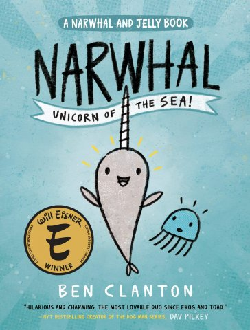 Image depicts Narwhal: Unicorn of the Sea book cover with a smiling gray narwhal and blue jellyfish drawn in cartoon style