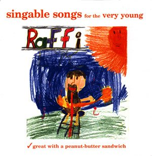 Raffi's singable songs for the very young
